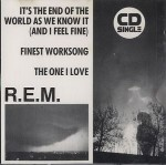 R.E.M.  It's The End Of The World As We Know It (And I Fee