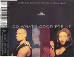 2 Unlimited  Do What's Good For Me