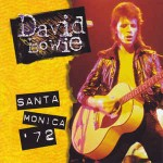 David Bowie Santa Monica \'72