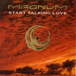 Magnum - Start Talking Love Record