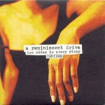 A Reminiscent Drive Two Sides To Every Story (Remixes)