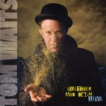 Tom Waits - Glitter And Doom Live Record
