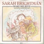 Make Believe - Sarah Brightman