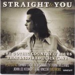Various Straight To You (The Gothic Country & Blues That I