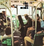 John Lee Hooker Never Get Out Of These Blues Alive