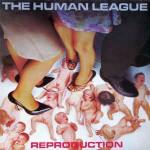 Human League - Reproduction EP