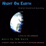 Tom Waits Night On Earth (Original Soundtrack Recording)