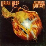 Uriah Heep Return To Fantasy