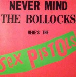 Sex Pistols Never Mind The Bollocks Here\'s The Sex Pistols