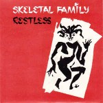 Skeletal Family Restless