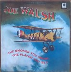 Joe Walsh - The Smoker You Drink, The Player You Get Album