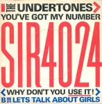 Undertones You\'ve Got My Number < Why Don\'t You Use It! >