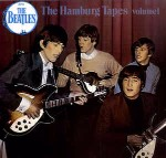 Beatles The Hamburg Tapes Volume 1