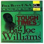 Big Joe Williams - Tough Times Album