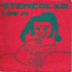 Stereolab Low Fi