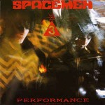 Spacemen 3 Performance