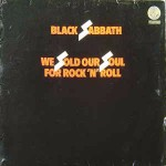 Black Sabbath We Sold Our Soul For Rock \'N\' Roll