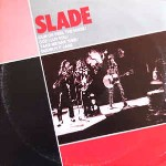 Slade Cum On Feel The Noize