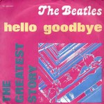 Beatles Hello, Goodbye