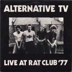 Alternative TV Live At The Rat Club '77