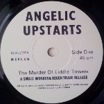 Angelic Upstarts The Murder Of Liddle Towers