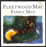 Fleetwood Mac Family Man