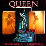 Queen Thank God It\'s Christmas