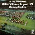Army Benevolent Fund  Military Musical Pageant 1975 Wembley Stadium