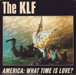 KLF  America: What Time Is Love?