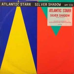 Atlantic Starr  Silver Shadow