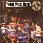 Electric Light Orchestra  Wild West Hero