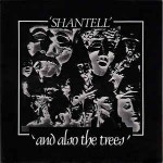 And Also The Trees  Shantell