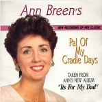Ann Breen  Pal Of My Cradle Days