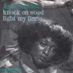Amii Stewart  Knock On Wood / Light My Fire