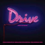 Cliff Martinez Drive (Original Motion Picture Soundtrack)