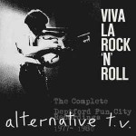 Alternative TV  Viva La Rock 'n' Roll - The Complete Deptford Fun