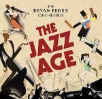 Bryan Ferry Orchestra  The Jazz Age