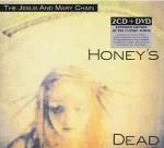 Jesus And Mary Chain  Honey's Dead (Deluxe Edition)