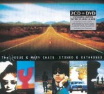 Jesus And Mary Chain  Stoned & Dethroned
