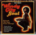 Various Windy City Soul (Smooth 70s Soul From Chicago)