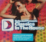 Various Defected Presents Classics In The House