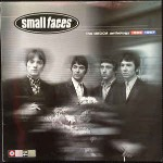 Small Faces  The Decca Anthology 1965-1967