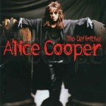 Alice Cooper  The Definitive Alice Cooper
