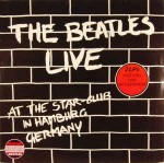 Beatles  Live At The Star-Club In Hamburg Germany