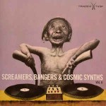 Various Screamers, Bangers & Cosmic Synths