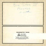 Big Star  Third [Test Pressing Edition]