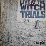 Fall  Live At The Witch Trials