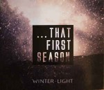 Various That First Season (Winter-Light)