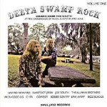 Various Delta Swamp Rock Volume One (Sounds From The South