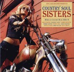 Various Country Soul Sisters: Women In Country Music 1952-